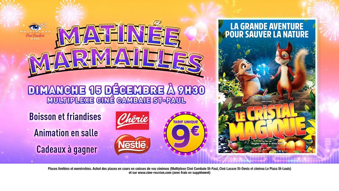 MATINÉE MARMAILLES LE CRISTAL MAGIQUE